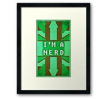 I'm A Nerd Framed Print