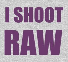 I SHOOT RAW by sriarts