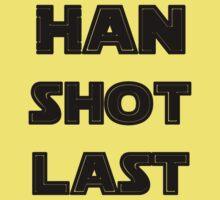 Han Shot Last T-Shirt