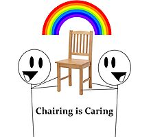 Chairing is Caring Photographic Print
