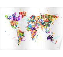 Paint Splashes Text Map of the World Poster