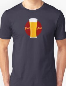 Just Beer T-Shirt