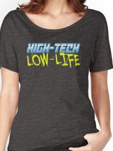 High Tech Low Life v2.0 Women's Relaxed Fit T-Shirt