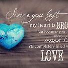 Broken Heart Full of Love by CarlyMarie