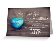 Broken Heart Full of Love Greeting Card