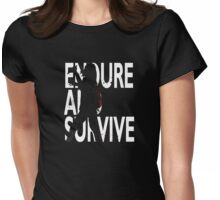 Endure And Survive Womens Fitted T-Shirt