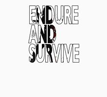 Endure And Survive Type 2 Unisex T-Shirt