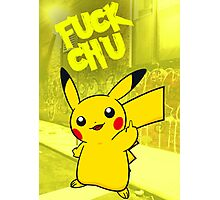 F*ck chu Photographic Print