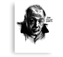 A don with Shorts - the Sopranos Canvas Print