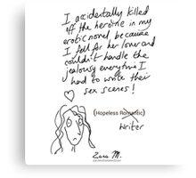 Hopeless Writer  Canvas Print