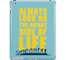 Life of Brian song iPad Case/Skin
