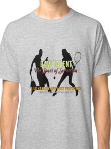 Raw Talent Classic T-Shirt