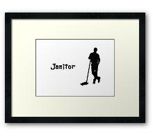 Janitor Framed Print