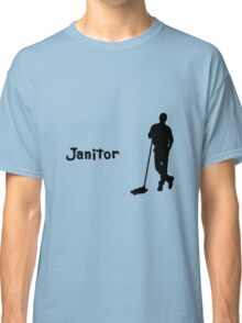 Janitor Classic T-Shirt