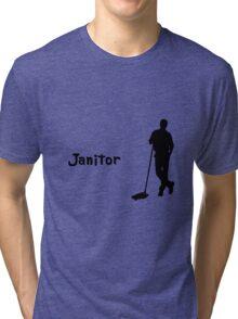 Janitor Tri-blend T-Shirt