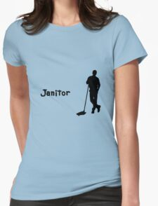 Janitor Womens Fitted T-Shirt