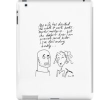Married to a writer... iPad Case/Skin