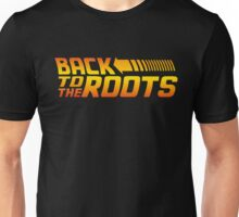 Back to the Roots Unisex T-Shirt