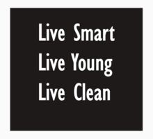 The Motto by liveclean