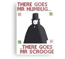 There goes Mr Humbug Metal Print