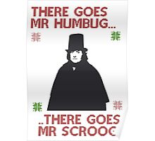 There goes Mr Humbug Poster