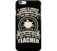 Forever The Title - Teacher iPhone Case/Skin