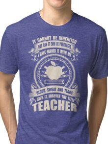 Forever The Title - Teacher Tri-blend T-Shirt