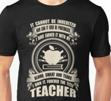 Forever The Title - Teacher Unisex T-Shirt