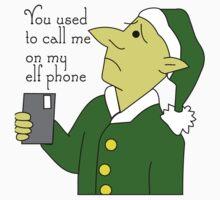 You Used To Call Me On My Elf Phone Kids Tee