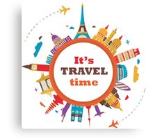 It's Travel Time Canvas Print