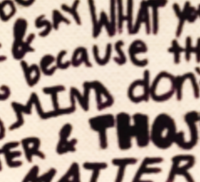 Those Who Mind Don't Matter, And Those Who Matter Don't Mind, Dr. Seuss Sticker