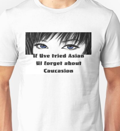 If Uve tried Asian Unisex T-Shirt