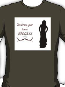 Dancer Embrace Your Inner Goddess - White T-Shirt