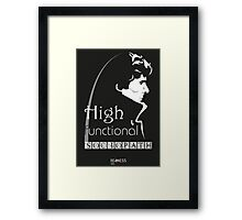 Sherlock: high functioning sociopath Framed Print