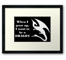 When I Grow Up - Dragon - White Framed Print