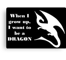 When I Grow Up - Dragon - White Canvas Print