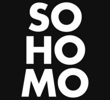 SO HOMO - WHITE by Hexadecimal
