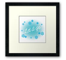 Let it go Framed Print
