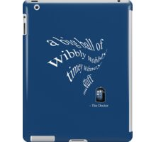 wibbly wobbly timey wimey...stuff (iPhone & iPad Only) iPad Case/Skin