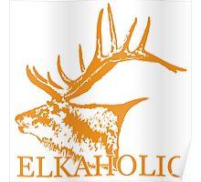 Elkaholic  Poster