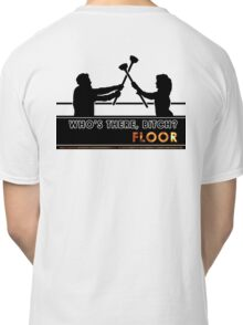 Who's There - FLOOR Classic T-Shirt