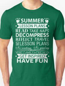 Summer Lesson Plans of Teacher!! Unisex T-Shirt
