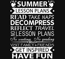 Summer Lesson Plans of Teacher!! Unisex T-Shirt