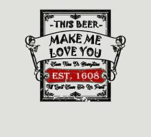 Romantic Beer Unisex T-Shirt