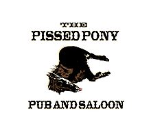 The Pissed Pony Pub and Saloon Photographic Print