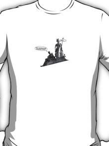 Hey handsome ...  T-Shirt