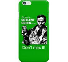 Soylent Green Day iPhone Case/Skin