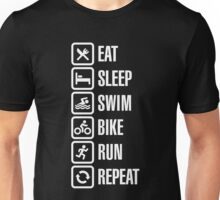 Eat sleep swim bike run repeat - triathlon Unisex T-Shirt