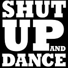 Shut Up and Dance 10 by avbtp
