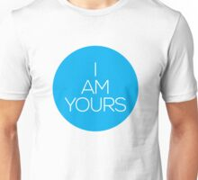 I AM YOURS II Unisex T-Shirt